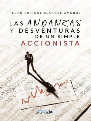 cover image of Las andanzas y desventuras de un simple accionista