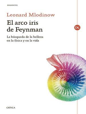 cover image of El arco iris de Feynman