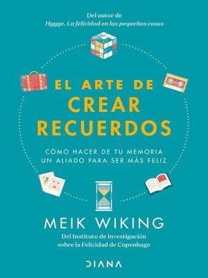 cover image of El arte de crear recuerdos