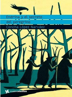 cover image of Endrina y el secreto del peregrino