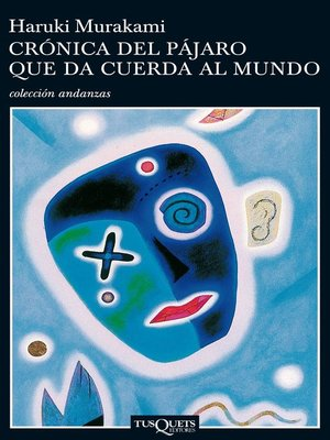 cover image of Crónica del pájaro que da cuerda al mundo