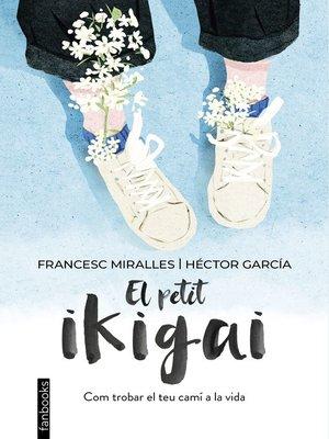 cover image of El petit ikigai