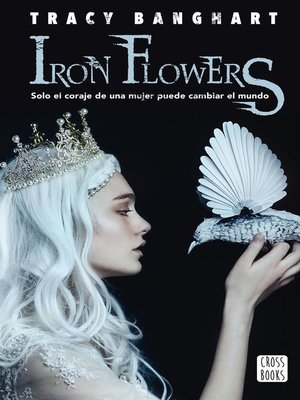 cover image of Iron flowers (Edición mexicana)
