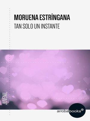 cover image of Tan solo un instante