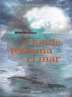 cover image of Donde termina el mar