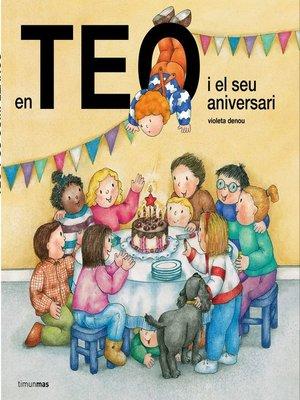 cover image of En Teo i el seu aniversari