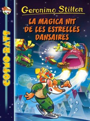 cover image of La màgica nit de les estrelles dansaires