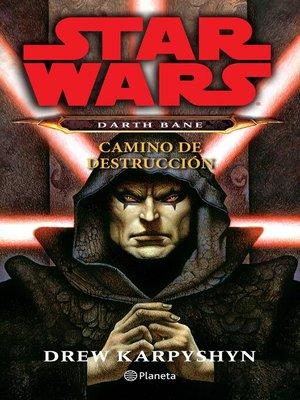 cover image of Darth Bane. Camino de destrucción