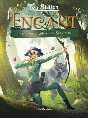 cover image of Encant. Les guardianes dels somnis