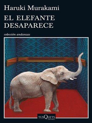 cover image of El elefante desaparece
