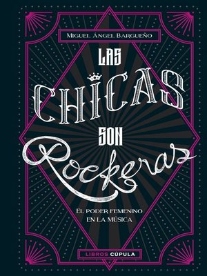 cover image of Las chicas son rockeras
