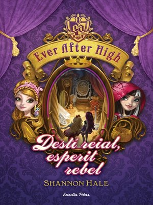 cover image of Ever After High 2. Destí reial, esperit rebel
