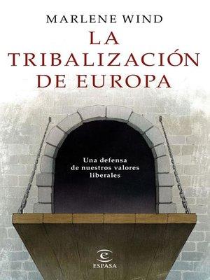 cover image of La tribalización de Europa