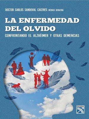 cover image of La enfermedad del olvido