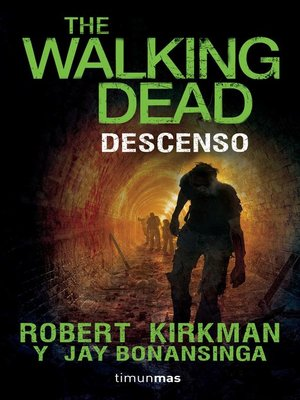 cover image of The Walking Dead. Descenso