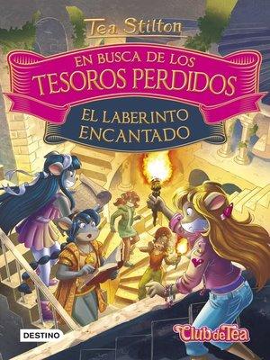 cover image of En busca de los tesoros perdidos. El laberinto encantado