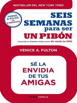 cover image of Seis semanas para ser un pibón