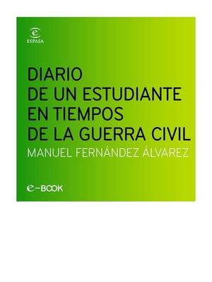 cover image of Diario de un estudiante en la Guerra Civil