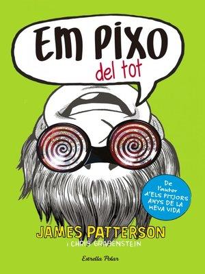 cover image of Em pixo del tot