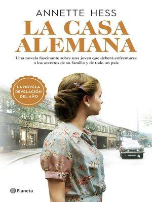 cover image of La casa alemana