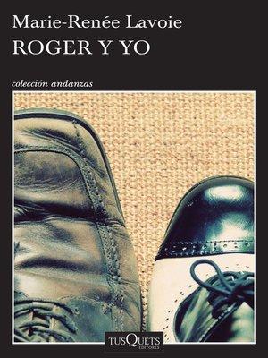cover image of Roger y yo