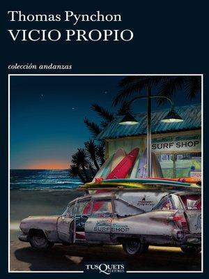 cover image of Vicio propio