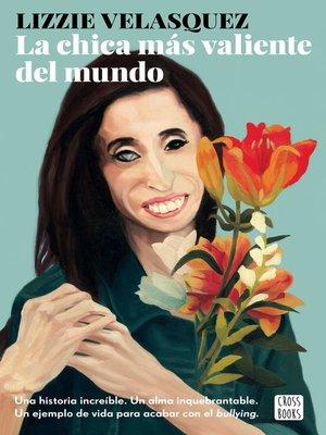 cover image of La chica más valiente del mundo