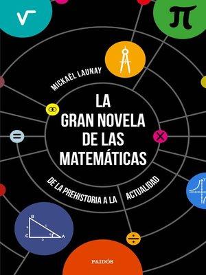 cover image of La gran novela de las matemáticas