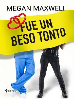 cover image of Fue un beso tonto