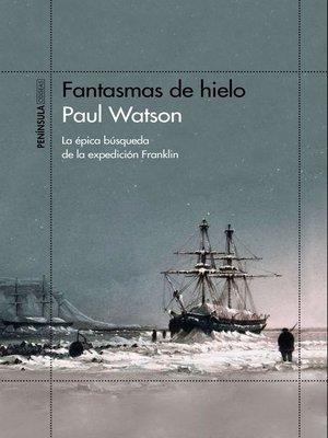 cover image of Fantasmas de hielo