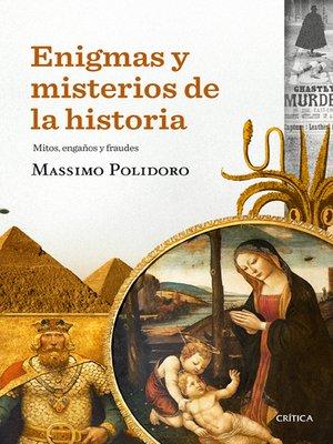 cover image of Enigmas y misterios de la historia