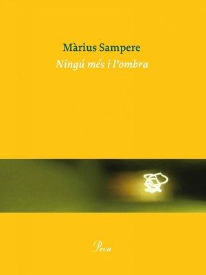 cover image of Ningú més i l'ombra