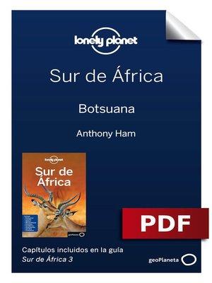cover image of Sur de África 3. Botsuana