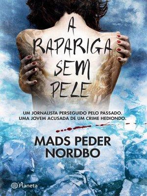 cover image of A Rapariga sem Pele