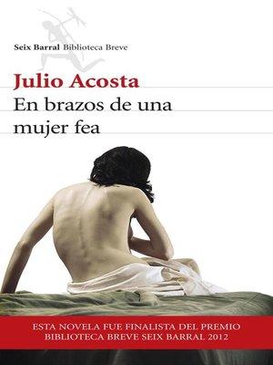 cover image of En brazos de una mujer fea