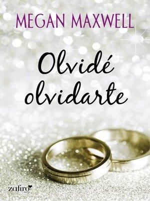 cover image of Olvidé olvidarte