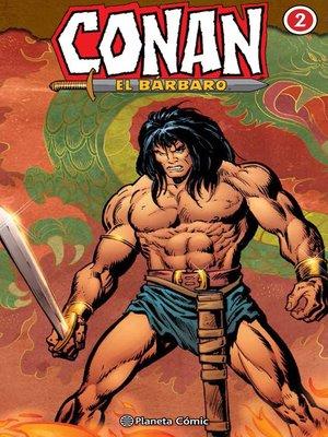 cover image of Conan El bárbaro (Integral) nº 02/10