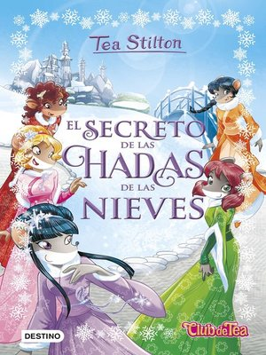 cover image of El secreto de las hadas de las nieves