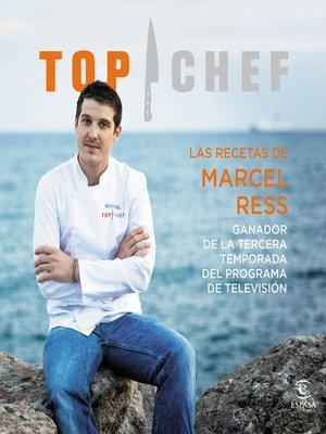 cover image of Las recetas de Marcel Ress. Ganador de la tercera temporada