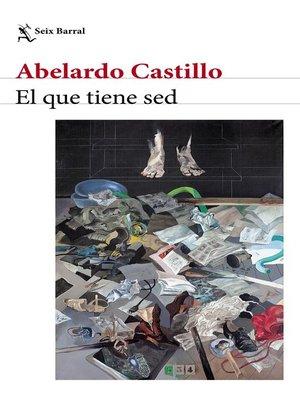 cover image of El que tiene sed