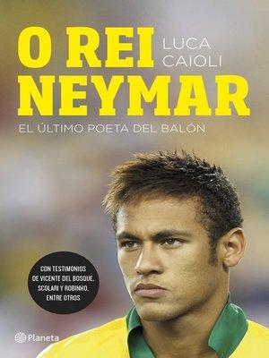 cover image of O rei Neymar