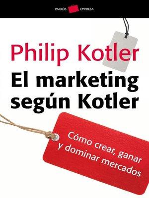 cover image of El marketing según Kotler