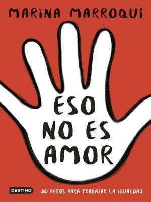 cover image of Eso no es amor
