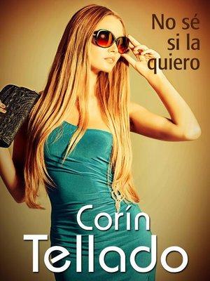 cover image of No sé si la quiero