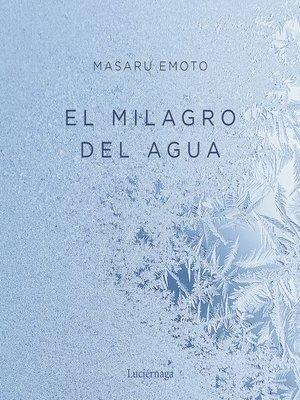 cover image of El milagro del agua