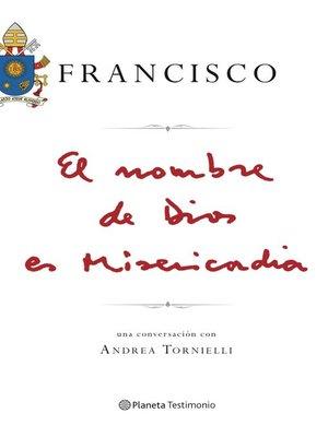 cover image of El nombre de Dios es misericordia. Edición colombiana