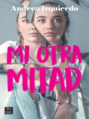 cover image of Mi otra mitad