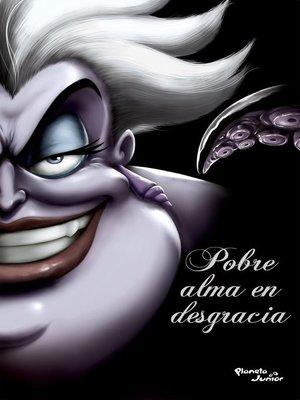 cover image of Villanos. Pobre alma en desgracia