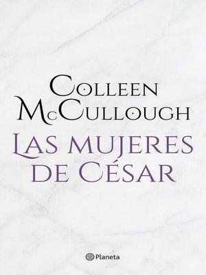 cover image of Las mujeres de César