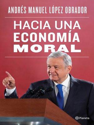 cover image of Hacia una economía moral